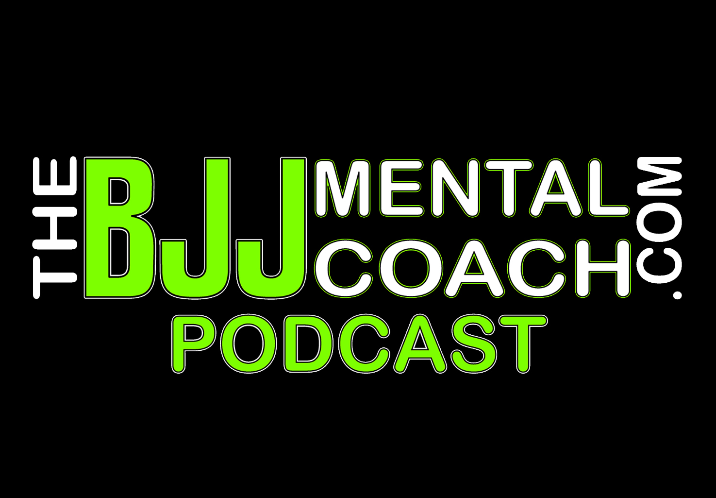 The BJJ Mental Coach Podcast